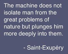 ~Saint-Exupéry, Wind, Sand, and Stars, 1939