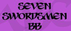 Seven Swordsmen BB Font