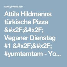 Attila Hildmanns türkische Pizza // Veganer Dienstag #1 // #yumtamtam - YouTube