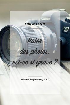 Rater des photos est sans aucun doute la plus grande frustration du Photographe débutant.Cliquez ici pour vous convaincre que rater des photos est une force.
