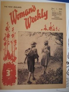 Vintage New Zealand - New Zealand Woman's Weekly: A brief history Womans Weekly, Good Ol, 1990s, New Zealand, Memories, Style Inspiration, Reading, News, My Style