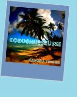 Kokosnussküsse, an ebook by Manuela Tengler at Smashwords
