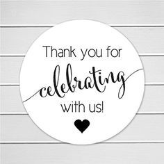 60 Wedding Stickers, Thank you for celebrating with us Stickers, Wedding Favor Stickers (#362)
