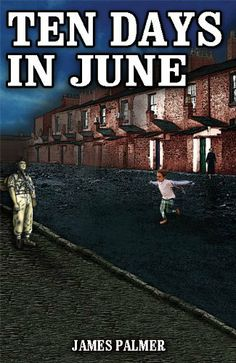 Ten Days In June by James Palmer. $4.99. Publisher: E-Books Publisher (June 22, 2012). 237 pages