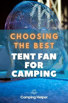 Know what differences to look for when picking the best camping fan for your next trip. #camping#outdoors#outdoorgear#fans#summer Camping Essentials, Camping Ideas, Camping Hacks, Camping Outdoors, Outdoor Camping, Outdoor Fans, Cool Tents, Camping Lanterns, Camping