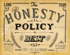 It is one of the meaningful phrase, which means that honesty can let us achieve our goal easily and can help us to get more respect. Essay On Honesty, Respect, How To Get, Goals, Good Things, Let It Be, Learning, Life, Studying