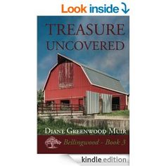 Treasure Uncovered (Bellingwood Book 3) by Diane Greenwood Muir: The third in the wonderful series. Not as well edited, but still a great continuation in Polly's work to build her dream.