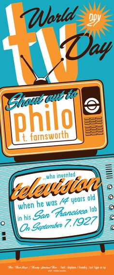 World TV Day is November 21 this year. Shout out to Philo T Farnsworth who invented television. Featuring Flash Script from Letterhead Fonts and Airplane from Lost Type Co Op. Art by Kristina Cancelmi #fonts #typography #fontspiration