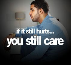 Drake Quotes love him Tumblr Quotes, Wise Quotes, Art Quotes, Quotes To Live By, Funny Quotes, Inspirational Quotes, Quotes Pics, Wise Sayings, Deep Quotes