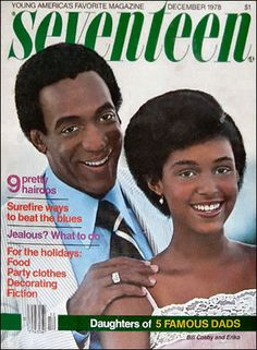 Father and daughter issue of Seventeen magazine, December 1978, featuring Bill and Erika Cosby on the cover.