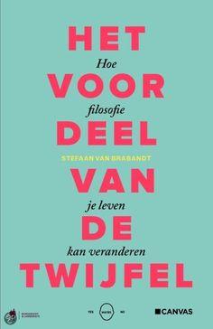 http://zoeken.dentergem.bibliotheek.be/detail/Stefaan-van-Brabandt/Het-voordeel-van-de-twijfel-hoe-filosofie-je/Boek/?itemid=|library/marc/vlacc|9325692