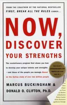Now, Discover Your Strengths  by Marcus Buckingham, Donald O. Clifton