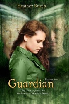 Guardian by Heather Burch.  This is the second book in the series.  There are currently three books in the series.