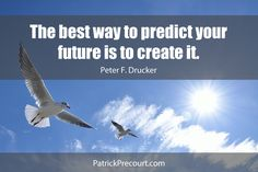 Start creating your future today.  Forget the past and look ahead.  There's amazing things to come.