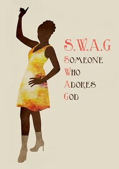SWAG: Someone Who Adores God