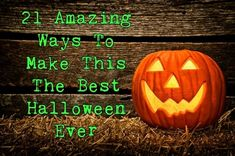 21 Amazing Ways To Make This The Best Halloween Ever 1