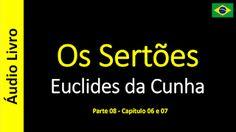 Euclides da Cunha - Os Sertões (Áudio Livro): Euclides da Cunha - Os Sertões - 49 / 49