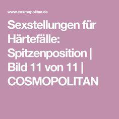 Sexstellungen für Härtefälle: Spitzenposition   Bild 11 von 11   COSMOPOLITAN