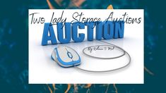 Day 2 of our auction series Storage Auctions, Youtube Live, Two Ladies, Day