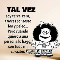 the only way of being sane Love Quotes, Funny Quotes, Funny Memes, Inspirational Quotes, Mafalda Quotes, Grief Poems, Spanish Jokes, Spanish Sayings, Funny Thoughts
