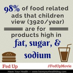 Fed Up: of food related ads that children view are for products high in fat, sugar, and sodium. Fed Up Documentary, Fed Up Movie, Get Real, Food Industry, Ibs, Get Healthy, Documentaries, Sugar, Learning