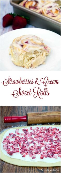 With summer on the way, give your sweet rolls a seasonal twist: fill them with fresh strawberries and sweetened cream cheese, then top with a sweet-tart lemon-flavored simple icing. #BrunchWeek TheRedheadBaker.com