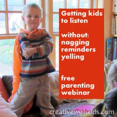 Getting kids to listen - Free Parenting Webinar. July 31st