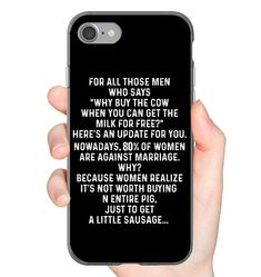 Why Buy A Cow When You Can Get Funny iPhone Case & Funny Samsung Gelaxy Case Flexi, Tough And Slim Phone Case Funny Relatable Memes, Funny Texts, Funny Jokes, Hilarious, Funny Phone Cases, Cool Iphone Cases, Funny Outfits, Funny Clothes, Text Jokes