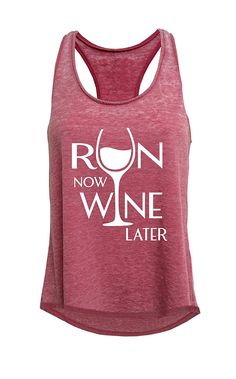 Tough Cookie's Women's Run Now Wine Later Mineral Wash Tank Top at Amazon Women's Clothing store:  https://www.amazon.com/gp/product/B01N0DE7ZF/ref=as_li_qf_sp_asin_il_tl?ie=UTF8&tag=rockaclothsto_fitness-20&camp=1789&creative=9325&linkCode=as2&creativeASIN=B01N0DE7ZF&linkId=f95bc049647d3d29747f71a5a3251fd9