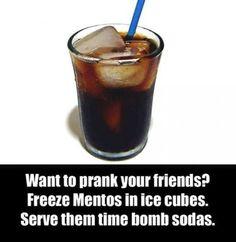 Practical jokes.