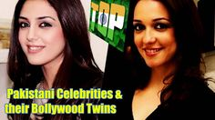 12 Pakistani Celebrities & their Bollywood Twins