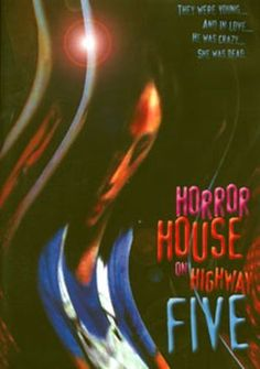 Horror House on Highway Five [DVD] [1986]