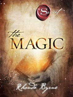 Title: The Magic By Rhonda Byrne Download Link – The Magic PDF  The Magic Book Description:  ONE WORD CHANGES EVERYTHING For more than twenty centuries, words within a sacred text have mystified, confused, and been misunderstood by almost all who read them. Only a very few people through history have realized that the words are a riddle, and that once you …