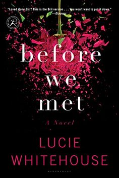 Before We Met: A Novel by Lucie Whitehouse http://www.amazon.com/dp/B00GC53AEU/ref=cm_sw_r_pi_dp_jXlkxb0A7YXAV
