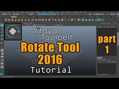 The Maya Toolbelt - Rotate Tool 2016 - Part 1 - YouTube