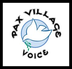 A New Voice | Paxvillage Voice * * * * * * * * * My Facebook Community page https://www.facebook.com/pages/Pax-Village-Voice/152998464720656   Is the Communication Hub for all of the things I write myself and post from the writing of others  Learn about our Mission and add your comments by following our site. Just hit the like button.