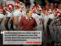 Nick Saban says Auburn should play for a national title if the Tigers win the SEC