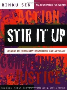 stir it up - a primer on best practices in community organizing