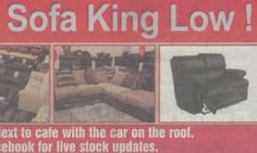 """This long-running ad, which we thought was a spoof it has been around so long, turns out to be real. Northants sofa shop told to stop using """"Sofa King low"""" strapline"""