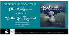"""Join author Ellie Wakeman of """"Bella Gets Rescued"""" for a fun time at the Swamp Rabbit Cafe and Grocery Swamp Kids Play Date during her Greenville Book Tour! Swamp Rabbit, South Carolina, Kids Playing, Childrens Books, November, Tours, Children's Books, Boys Playing, Children Books"""