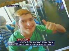 Galdino Saquarema Noticia: Espancado até a morto em baile funk no ABC Paulista...