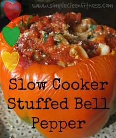 Slow Cooker Stuffed Bell Peppers - 21 Day Fix Recipes - Clean Eating Recipes Healthy Recipes - Dinner - Lunch  - 21 Day Fix Meals - www.simplecleanfitness.com