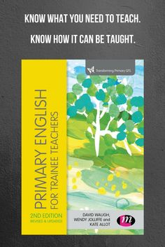 Primary English for Trainee Teachers covers all areas of the new National Curriculum for primary English and offers insight into effective teaching. This book will help you connect what you need to teach to how it can be taught.   This book opens up the opportunities in the new curriculum for creative and imaginative teaching and covers all areas of children's literacy from poetry and literature to SPAG.