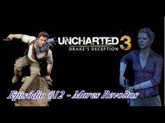 "Uncharted 3: Drake's Deception - Episódio #12 ""Mares Revoltos"""