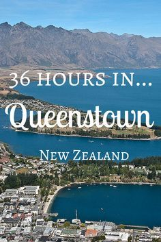 Queenstown is New Zealand's home of adventure, great food and wine, and spectacular landscapes. There's so much to do there!