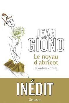 Le noyau d'abricot et autres contes de Jean Giono, http://www.amazon.fr/dp/2246785952/ref=cm_sw_r_pi_dp_7Kv.rb193TFR7