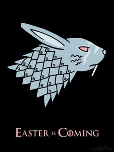 love this Easter inspired Game of Thrones poster.