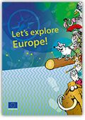 """""""Let's explore Europe!"""" by the European Commission. A book for children (roughly 9 to 12 years old) full of interesting facts and colourful illustrations, it gives a lively overview of Europe and explains briefly what the European Union is and how it works. Corresponds to """"Let's Explore Modern Germany"""" Lesson 1.4"""