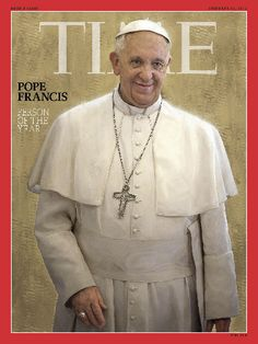 Real World- Pope Francis was once just Papa Francisco in Buenos Aires but he is now the head of the church. He had to go through all the steps including the seminary and look where he is at now. On time magazine. Magazine Man, Time Magazine, Magazine Covers, Magazine Table, Magazine Design, Papa Francisco, Francis I, Roman Catholic, Catholic Art