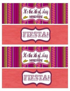 FREE Cinco de Mayo printables bottle labels Free Baby Shower Printables, Party Printables, Free Printables, Printable Water Bottle Labels, Lunch Box Notes, Mexican Party, Fiesta Party, Party In A Box, Party Time